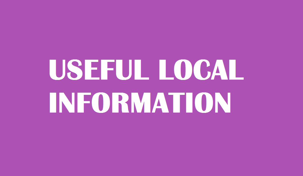 USEFUL LOCAL INFORMATION